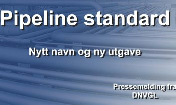 Pipeline standard – Nytt navn og ny utgave