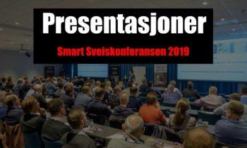 Presentasjoner fra Smart Sveiskonferansen 2019